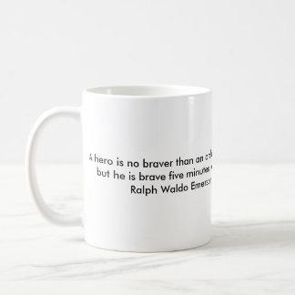 Caneca De Café Um herói é não mais bravo do que um homem