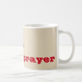 Caneca De Café Um sorvo e uma oração
