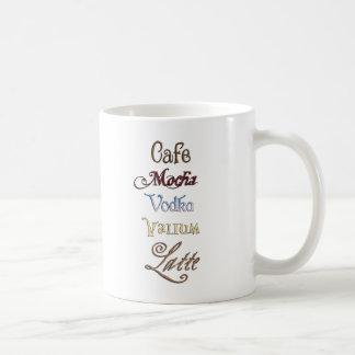 Caneca De Café Um Valium Latte da vodca do Mocha do café por
