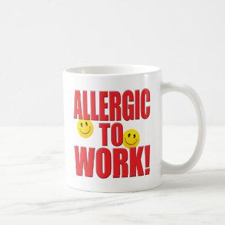 Caneca De Café Vida alérgica do trabalho
