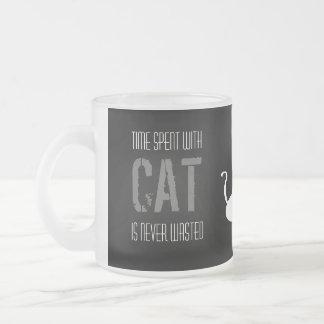 Caneca De Café Vidro Jateado O tempo passado com gatos é desperdiçado nunca,