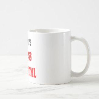 Caneca De Café Você é o CSS a meu HTML