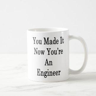 Caneca De Café Você fê-lo agora que você é um engenheiro
