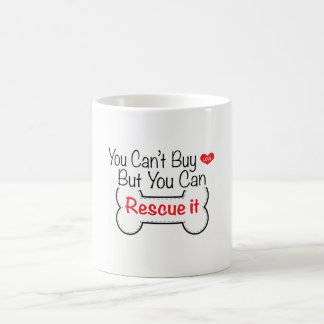 Caneca De Café Você não pode comprar o amor mas você pode