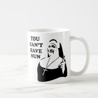 Caneca De Café Você não pode ter a freira
