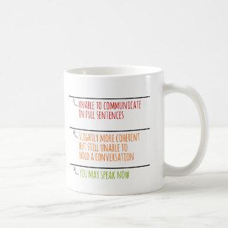 Caneca De Café Você pode falar agora enche linhas