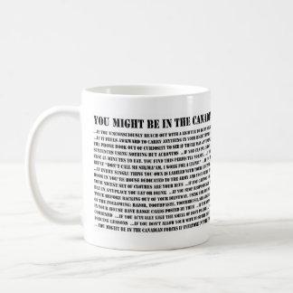 Caneca De Café Você pôde ser nas forças armadas canadenses se…