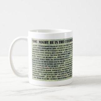 Caneca De Café Você pôde ser no exército de Canadain se…