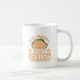 Caneca De Café Você quer aos terrier de Boston do ataque do Taco?