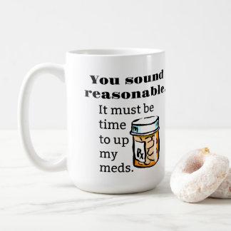 Caneca De Café Você soa a hora razoável de levantar Meds