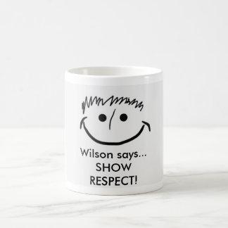 Caneca De Café Wilson diz o RESPEITO inspirado da MOSTRA da