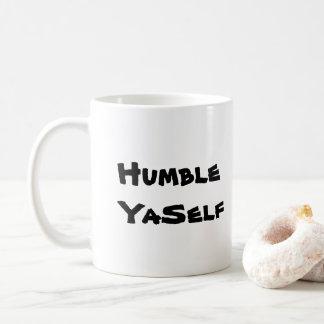 Caneca De Café Yaself humilde
