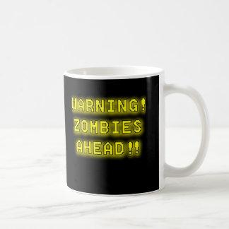 Caneca De Café Zombis de advertência adiante!!!