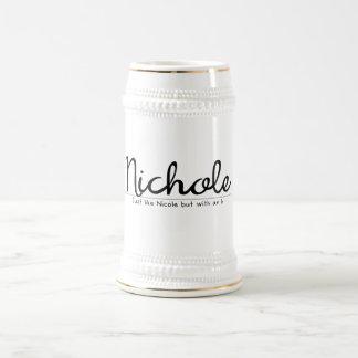 Caneca De Cerveja Nichole com um nome engraçado de h