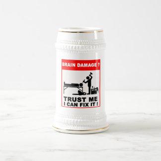 Caneca De Cerveja Os danos cerebrais? Confie-me, mim pode fixá-los!