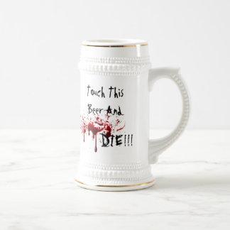Caneca De Cerveja Toque nesta cerveja e morra