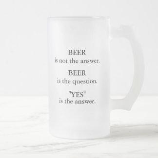 Caneca De Cerveja Vidro Jateado A cerveja não é a resposta, cerveja é a pergunta,