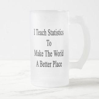 Caneca De Cerveja Vidro Jateado Eu ensino estatísticas para fazer ao mundo um Plac
