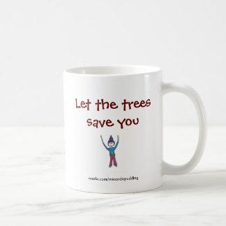 Caneca - deixe as árvores salvar o