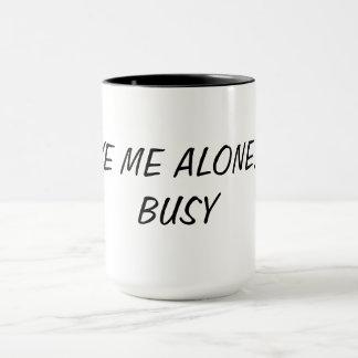 Caneca Deixe-me me sozinho são copo ocupado