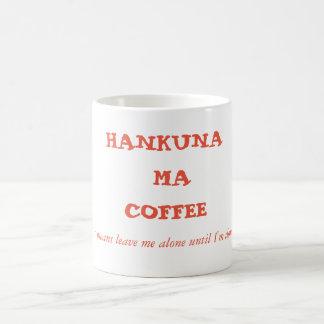 Caneca do café do café das mães de Hakuna!