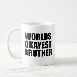 Caneca do irmão de Okayest dos mundos