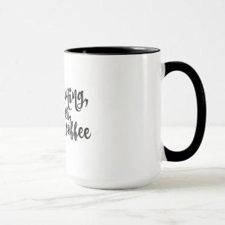 Caneca Esta manhã, com ela, comendo o café