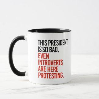 Caneca Este presidente é assim que o mau introverts mesmo