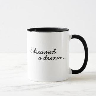 Caneca Eu sonhei um sonho