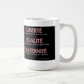 Caneca: Liberdade, igualdade, fraternidade Caneca De Café