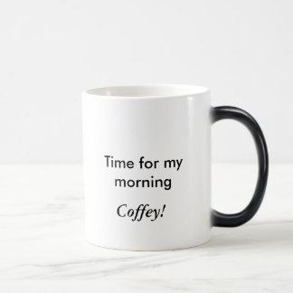 Caneca Mágica Hora para minha manhã, Coffey!