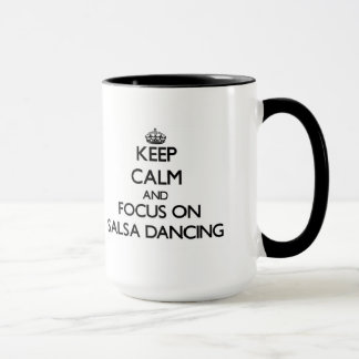Caneca Mantenha a calma e o foco na dança da salsa