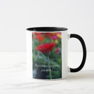 Caneca Não acredite que tudo você pensa o copo de café