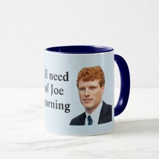 Caneca Nós todos precisamos um copo de Joe