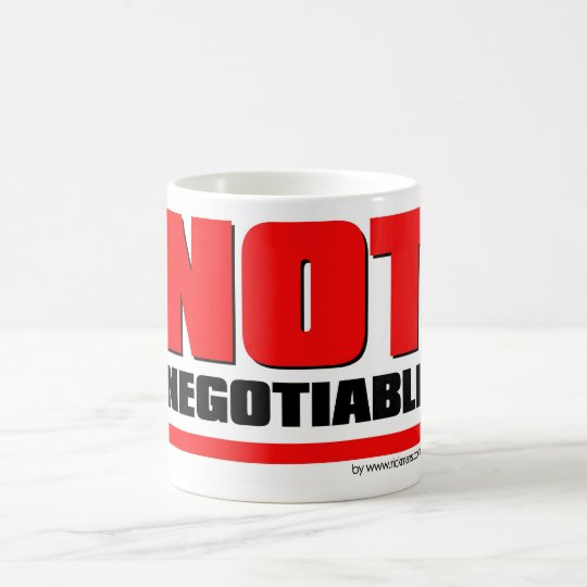 Caneca Not Negotiable