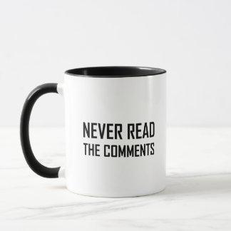 Caneca Nunca leia os comentários