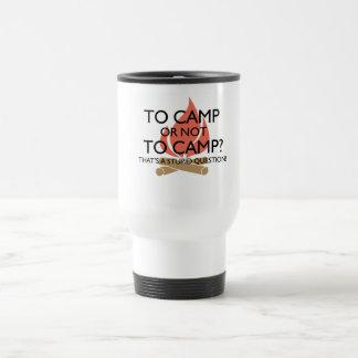 Caneca Térmica Ao acampamento?