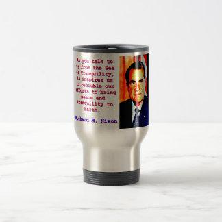 Caneca Térmica Como você nos fala - Richard Nixon