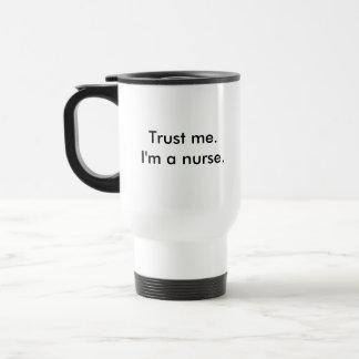 Caneca Térmica Confie-me. Eu sou uma enfermeira