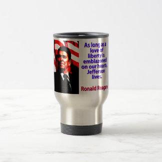 Caneca Térmica Contanto que um amor da liberdade - Ronald Reagan