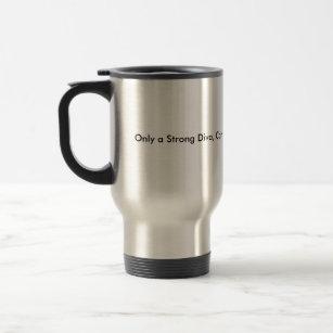 Caneca Térmica Copos de café para mulheres fortes