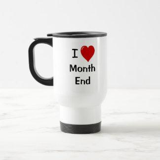 Caneca Térmica Eu amo a extremidade de mês - citações