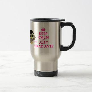 Caneca Térmica Mantenha a calma e apenas gradue-se
