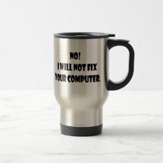 Caneca Térmica Não! Eu não fixarei seu computador!