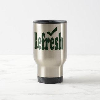 Caneca Térmica o copo com refresca escrito nele