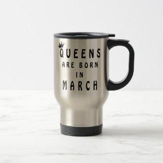 Caneca Térmica O Queens é nascido em março