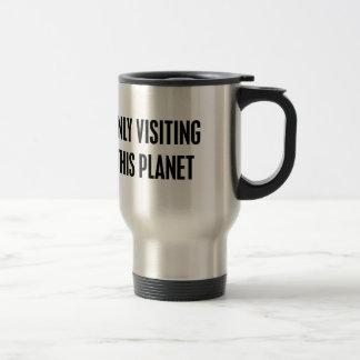 Caneca Térmica Somente visitando este planeta