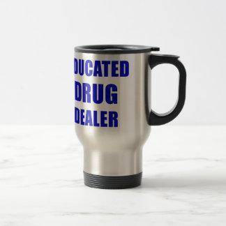 Caneca Térmica Traficante de drogas educado (farmacêutico)