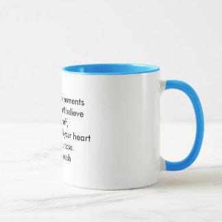 Caneca Um copo da sabedoria: Acredite em sua finalidade -