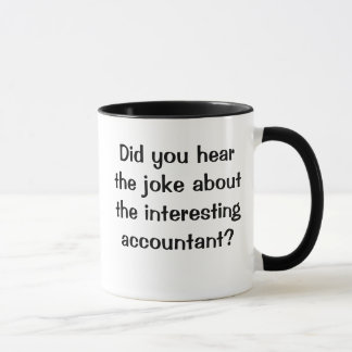 Caneca Você ouviu a piada…? - Piada engraçada do contador